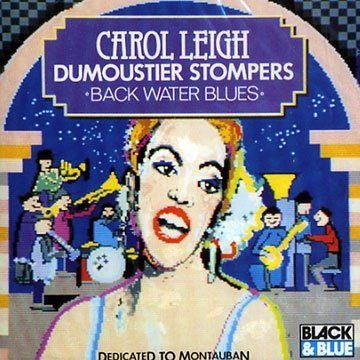Carol Leigh & The Dumoustier Stompers - Black And Blue (CD)
