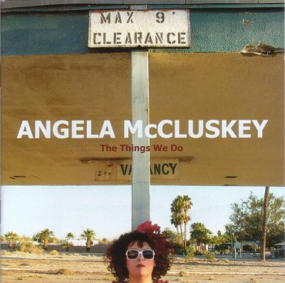 Angela McCluskey - The Things We Do (CD)