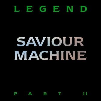 Saviour Machine - Legend Part II (CD)