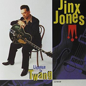 Jinx Jones - License to Twang (CD)
