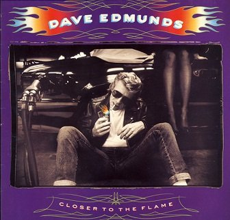 Dave Edmunds - Closer To The Flame (LP)