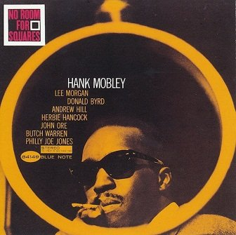 Hank Mobley - No Room For Squares (CD)
