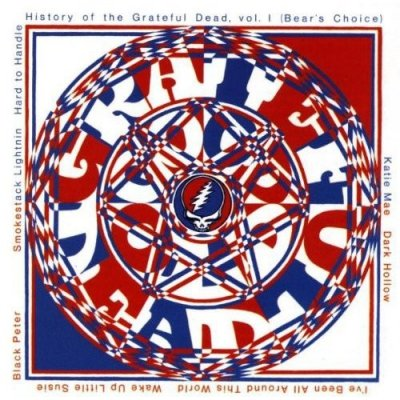 Grateful Dead - History Of The Grateful Dead, Vol. 1 (Bear's Choice) (CD)