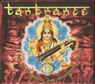 Tantrance 12 - A Trip To Psychedelic And Progressive Trance (2CD)