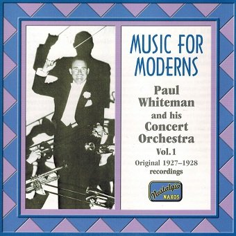Paul Whiteman - Music For Moderns (CD)