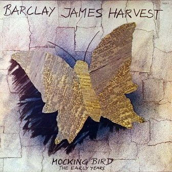 Barclay James Harvest - Mocking Bird - The Early Years (LP)