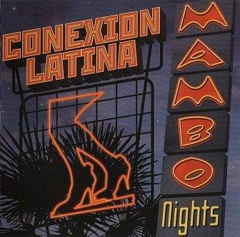 Conexion Latina - Mambo Nights (CD)
