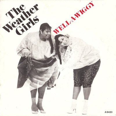 The Weather Girls - Well-A-Wiggy (7)
