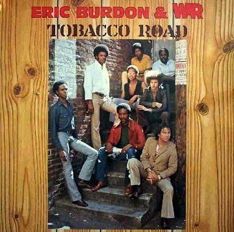 Eric Burdon & War - Tobacco Road (LP)