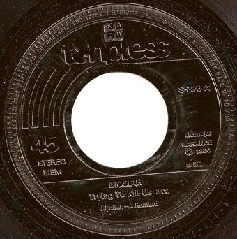 Mosiah - Trying To Kill Us / Don't Chant Me (7'')