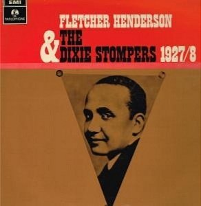 The Dixie Stompers - Fletcher Henderson & The Dixie Stompers 1927-8 (LP)