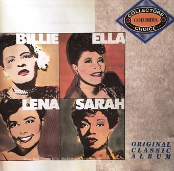 Billie Holiday, Ella Fitzgerald, Lena Horne, Sarah Vaughan - Billie, Ella, Lena & Sarah (CD)