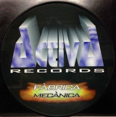 Activa Records Present Fabrica Mecanica (12'')
