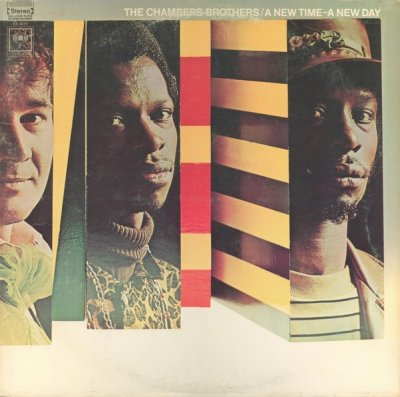 The Chambers Brothers - A New Time - A New Day (LP)