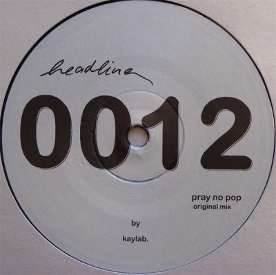 Kaylab - Pray No Pop (12'')