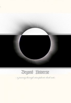 Beyond Universe - A Journey Through Atmospheric Dark Arts (CD)