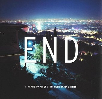 A Means To An End (The Music Of Joy Division) (CD)