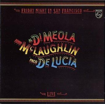 Al Di Meola / John McLaughlin / Paco De Lucía - Friday Night In San Francisco - Live - (CD)