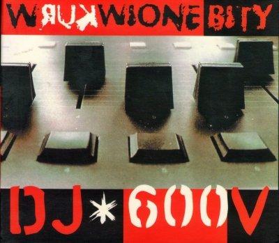 DJ 600V - Wrukwione Bity (2CD)