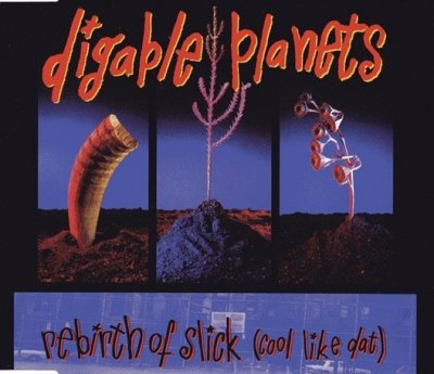 Digable Planets - Rebirth Of Slick (Cool Like Dat) (Maxi-CD)