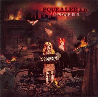Squealer A.D. - Confrontation Street (CD)