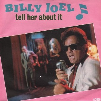 Billy Joel - Tell Her About It (7)