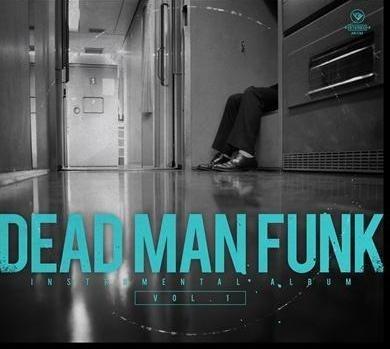 Dead Man Funk - Instrumental Album Vol. 1 (CD)