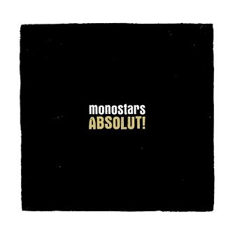 Monostars - Absolut! (LP)