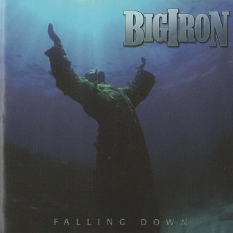 Big Iron - Falling Down (CD)
