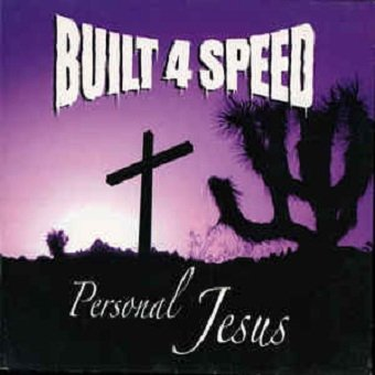 Built 4 Speed - Personal Jesus (CD)