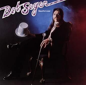 Bob Seger - Beautiful Loser (LP)