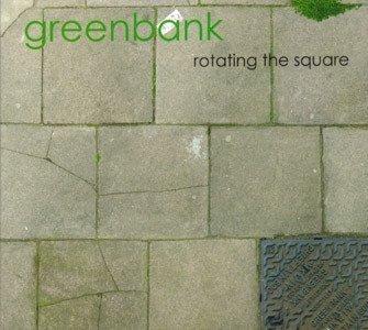 Greenbank - Rotating The Square (CD)