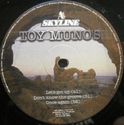 Toy Munos - Let'Get Up / Don't Know The Groove / Once Again (12'')