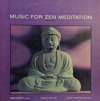Tony Scott - Music For Zen Meditation And Other Joys  (LP)