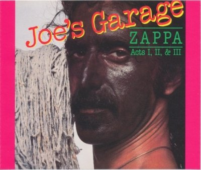 Frank Zappa - Joe's Garage Acts I, II & III (2CD)
