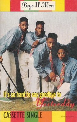 Boyz II Men - It's So Hard To Say Goodbye To Yesterday (Maxi-MC)