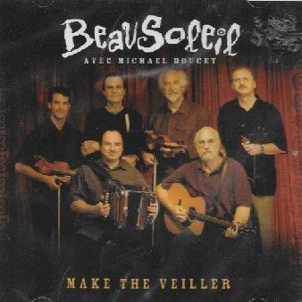 Beausoleil Avec Michael Doucet - Make The Veiller (CD+DVD)
