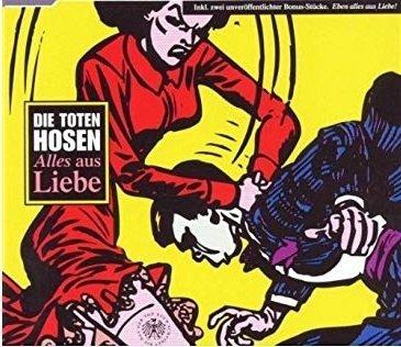 Die Toten Hosen - Alles Aus Liebe (Maxi-CD)