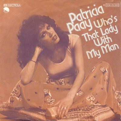 Patricia Paay - Who's That Lady With My Man (7)