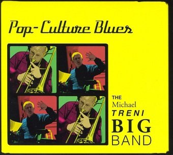 The Michael Treni Big Band - Pop-Culture Blues (CD)