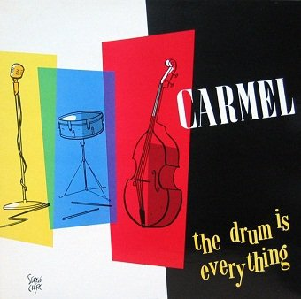 Carmel - The Drum Is Everything (LP)