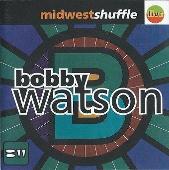 Bobby Watson - Midwest Shuffle (CD)