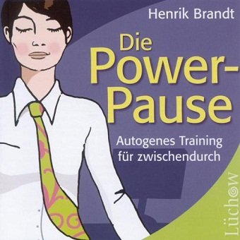 Henrik Brandt - Die Power Pause Autogenes Training (CD)