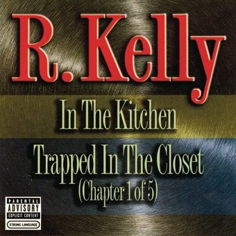 R. Kelly - In The Kitchen / Trapped In The Closet (Chapter 1 of 5) (Maxi-CD)