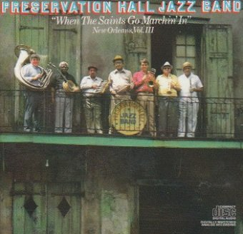Preservation Hall Jazz Band - When The Saints Go Marching In New Orleans, Vol III (CD)