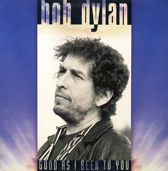 Bob Dylan - Good As I Been To You (CD)