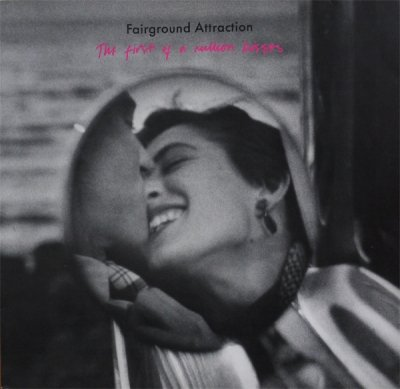Fairground Attraction - The First Of A Million Kisses (CD)
