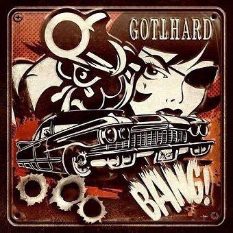 Gotthard - Bang! (CD)