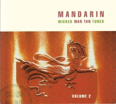 Mandarin - Wicked Wan Tan Tunes (Volume 2) (CD)