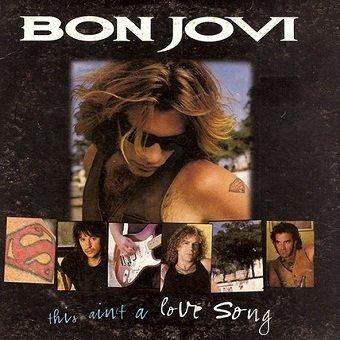 Bon Jovi - This Ain't A Love Song (Maxi-CD)